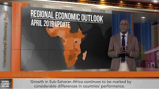 Sub-Saharan Africa Regional Economic Outlook, April 2019