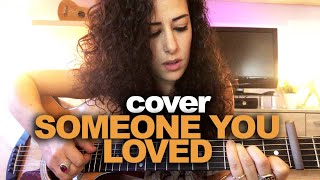 Someone you loved (Lewis Capaldi) - MARA BOSISIO [cover]