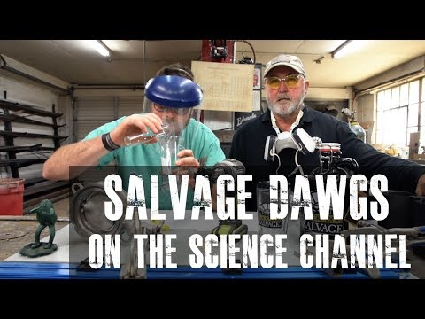 Salvage Dawgs on the SCIENCE CHANNEL!!!