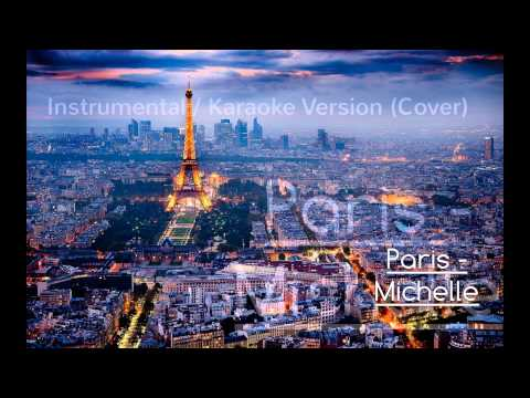 Paris - Michelle (Karaoke / Instrumental Cover)