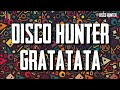 DISCO HUNTER - GRATATA BREAKLATIN