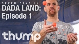 7 Days In Dada Land - Episode 1