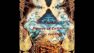 Shiva Shidapu - Power of Celtic (WISENEVIL Remix)