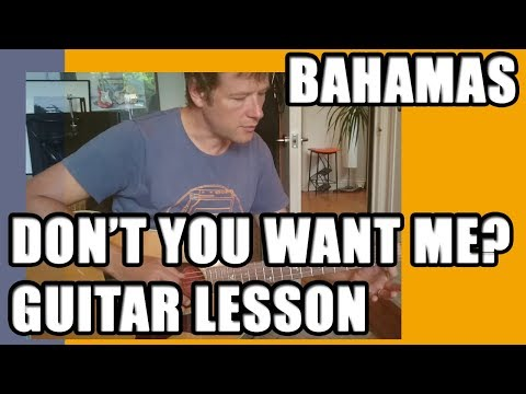 Bahamas - Don't you want me: Guitar Lesson