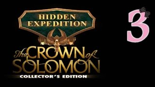 Hidden Expedition 7: The Crown Of Solomon (CE) - Ep3 - w/Wardfire