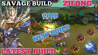 ZILONG SAVAGE BUILD 2018 | ZILONG NEWEST BUILD | ZILONG BEST BUILD |