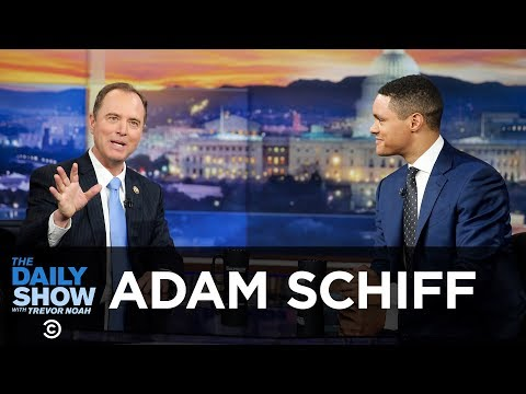 Adam Schiff – Investigating Russia's Role in the 2016 Election | The Daily Show