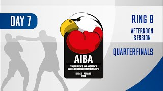 AIBA Youth Men's and Women's World Boxing Championships Kielce 2021 | Day7 | Ring B | Afternoon