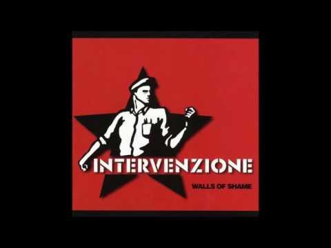 Intervenzione - Walls Of Shame - 1999 - (Full Album)
