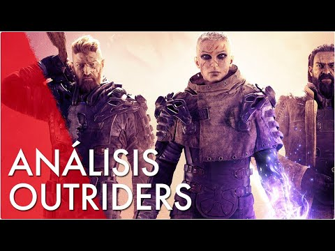 OUTRIDERS - ANÁLISIS / REVIEW - SIN SPOILERS