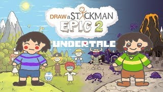 UNDERTALE Draw a Stickman Epic 2 Gameplay - Frisk and Chara - Happy...