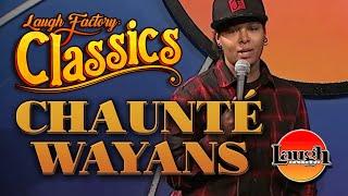 Chaunté Wayans   Women Are Crazy   Laugh Factory Classics   Stand Up Comedy