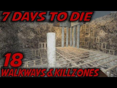 7 Days to Die | EP 18 | Walkways & Killzones | Let's Play 7 Days to Die Gameplay | Alpha 15 (S15)