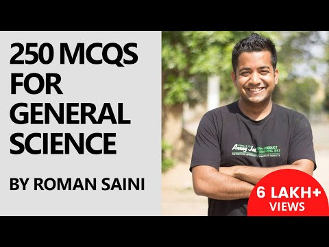 250 MCQs for General Science for Govt. Exams (UPSC and SSC) from Class 6-8 (NCERT) [Part 1/2]