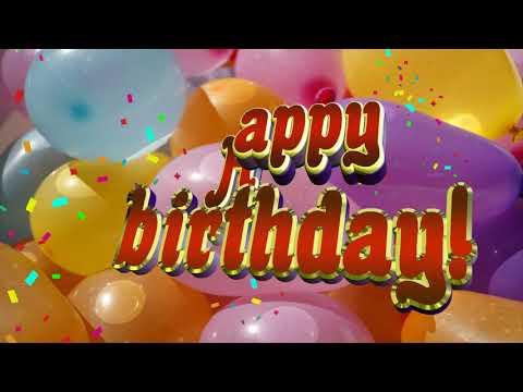 Happy Birthday Song.Happy Birthday To You.🎈 4k.Happy Birthday Background.Песня хаппи бездей тую.