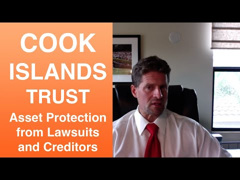How to Use a Cook Islands Trust for Asset Protection from Lawsuits