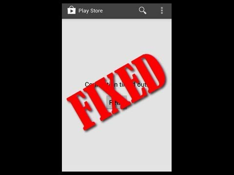 (Easy Ways) Google Play Store Connection Timed Out Android Error Issue