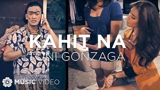 Kahit Na - Toni Gonzaga (Music Video)