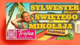 SYLWESTER ŚW. MIKOŁAJA -Cejrowski- Audycja Podzwrotnikowa 2018/12/29 Polskie Radio Program III