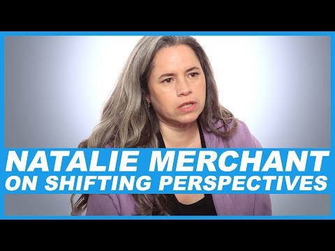 Natalie Merchant On shifting perspectives