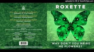 Roxette - Why Don't You Bring Me Flowers (Patrick Jordan Remix)