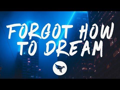 Ekali - Forgot How to Dream (Lyrics) feat. K.Flay