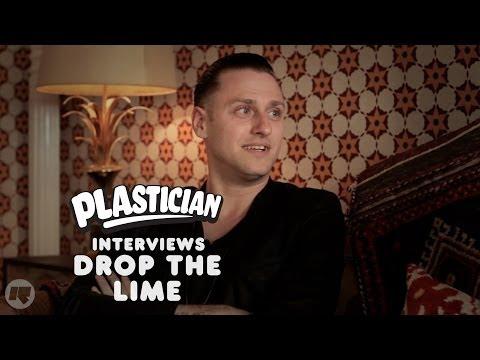 Plastician Interviews: Drop The Lime