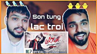Indian reaction on LẠC TRÔI | OFFICIAL MUSIC VIDEO | SƠN TÙNG M-TP
