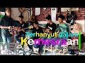 TERHANYUT DALAM KEMESRAAN - Cipt Fauzi Bima Cover By YEZ Grup