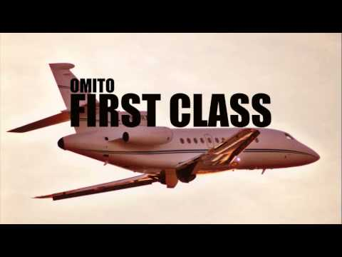 First Class [Instrumental] (Prod. by Omito)