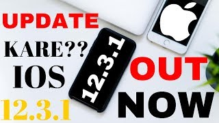 iOS - What's New in IOS 12.3.1 - IOS 12.3.1 out now