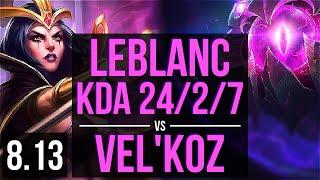 LEBLANC vs VEL'KOZ (MID) ~ KDA 24/2/7, Legendary ~ EUW Challenger ~ Patch 8.13