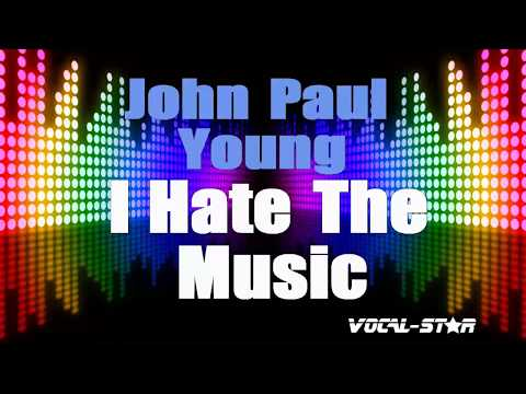John Paul Young - I Hate The Music (Karaoke Version) With Lyrics HD Vocal-Star Karaoke
