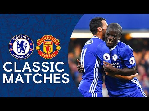 Chelsea 4-0 Man United | N'Golo Kante Scores Superb Solo Goal | Premier League Classic Highlights