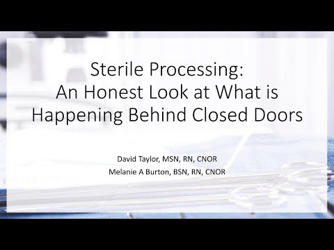 Sterile Processing: An honest look at what is happening behind closed doors
