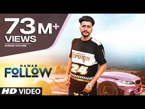 Follow: Nawab (Full Song) Mista Baaz | Korwalia Maan | Latest Punjabi Songs 2018