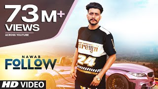 Follow: Nawab (Full Song) Mista Baaz | Korwalia Maan | Latest Punjabi Songs 2018 thumbnail