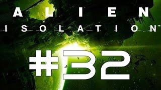 #32 Alien Isolation - Toxic Gas