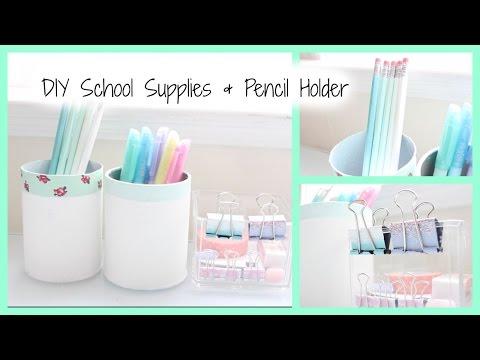 DIY: School Supplies & Pencil Holder