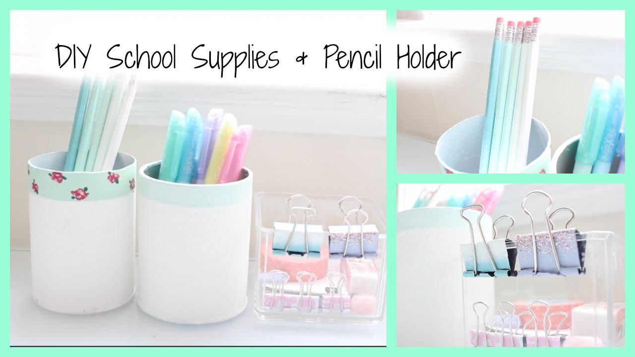 Delightful DIY: School Supplies U0026 Pencil Holder   YouTube
