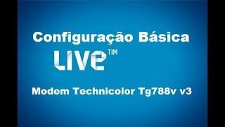 Modem Technicolor Tg 788v v3 Configuração Live Tim