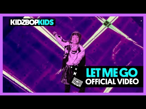 KIDZ BOP Kids - Let Me Go (Official Music Video) [KIDZ BOP 38]