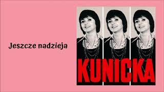 Halina Kunicka - Jeszcze nadzieja [Official Audio]