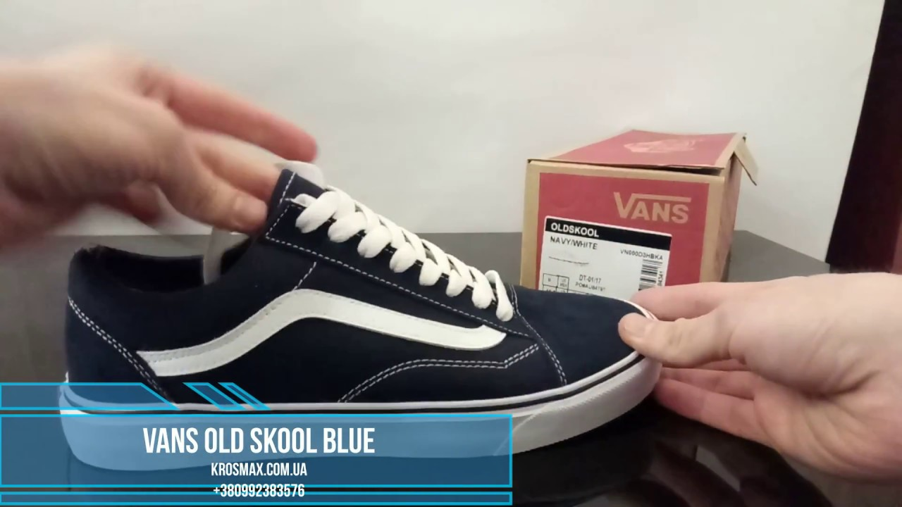Живой видео обзор кеды Vans Old Skool Blue (реплика) - YouTube bdd64bcffa5f0