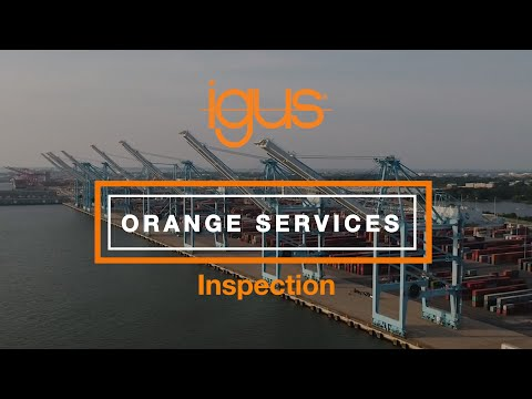 igus® Orange Services - Inspection