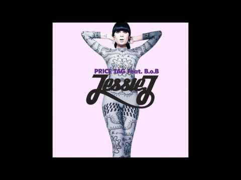 Jessie J- Price Tag (feat. B.o.B) HD