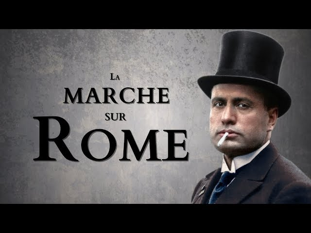 La marche sur Rome [Temps Forts #01]