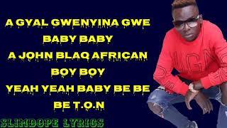 John Blaq - Obubadi (Lyrics)