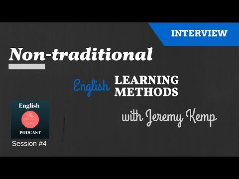 Non-traditional English learning methods with Jeremy Kemp | English the Smart Way