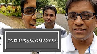 OnePlus 5 Vs Samsung Galaxy S8 Front Camera EIS Test & Comparison